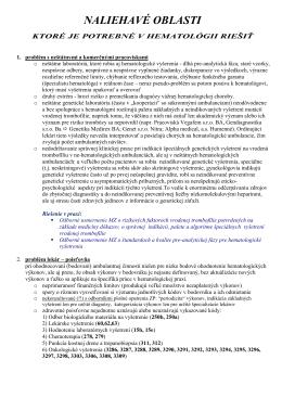 Naliehavé oblasti, ktoré je potrebné v hematológii a transfuziológii