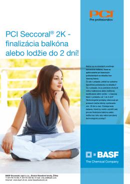 PCI Seccoral® 2K - finalizácia balkóna alebo lodžie do 2 dní!