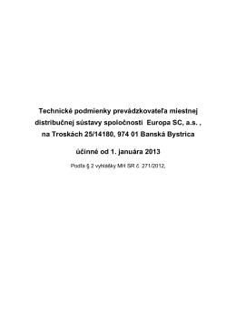 Technické podmienky prevádzkovateľa miestnej distribučnej sústavy