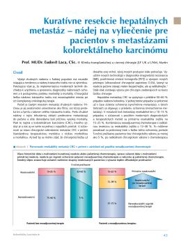 Kuratívne resekcie hepatálnych metastáz – nádej na vyliečenie pre