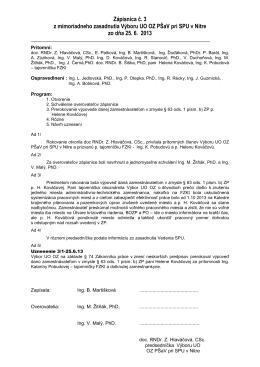 Zápisnica č. 3 z mimoriadneho zasadnutia Výboru UO OZ PŠaV pri