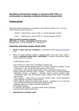 Špecifikácia nehnuteľného majetku vo vlastníctve SMS TTSK s.r.o.