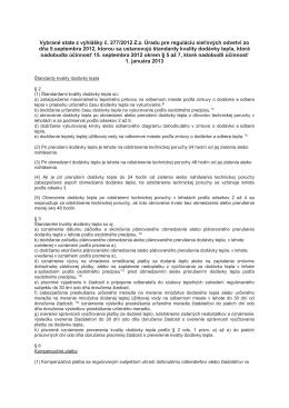 Vybrané state z vyhlášky č. 277/2012 Z.z. Úradu pre reguláciu