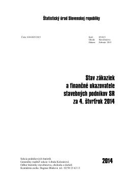 CACHEID=e2925616-df5d-49eb-a744-691086d211e8;Stav zákaziek a finančné ukazovatele stavebných podnikov SR za 4