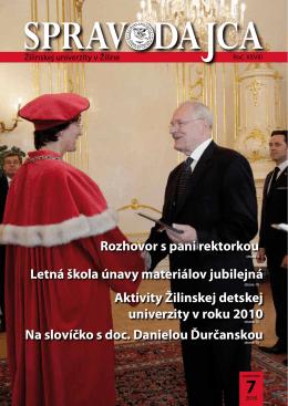 Rozhovor s pani rektorkou Letná škola únavy materiálov jubilejná