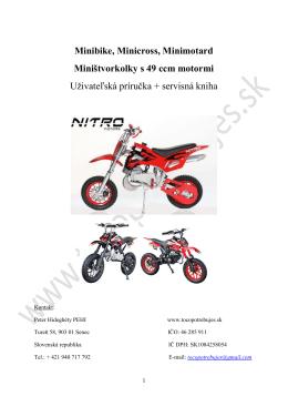 Minibike, Minicross, Minimotard Miništvorkolky s 49 ccm motormi