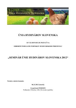 """únia hydinárov slovenska """"seminár únie hydinárov slovenska 2012"""""""