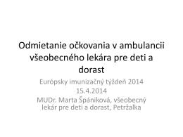 Odmietanie oĊkovania v ambulancii všeobecného lekára pre deti a