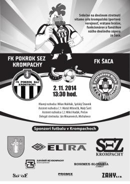 FK POKROK SEZ KROMPACHY FK ŠACA 2. 11. 2014 13:30 hod.