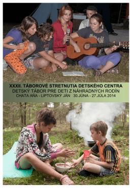 xxxii. táborové stretnutia detského centra detský tábor pre deti z