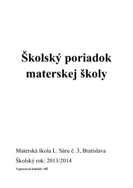 Školský poriadok materskej školy - Materská škola Ladislava Sáru