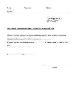 Meno: Priezvisko: Adresa: Kontakt: Prvá teplárenská, a. s. Nám. sv