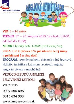 vedúcimi budú anglickí i slovenskí lektori 0907 595 698 0915 634 999