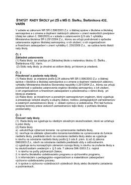 ŠTATÚT RADY ŠKOLY pri ZŠ s MŠ O. Štefku, Štefánikova 432, VARÍN