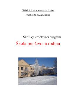 Školský vzdelávací program - Základná škola s materskou školou