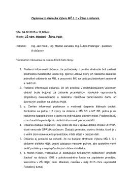 Zápisnica zo stretnutia Výboru MČ č. 5 v Žiline s občanmi. Dňa