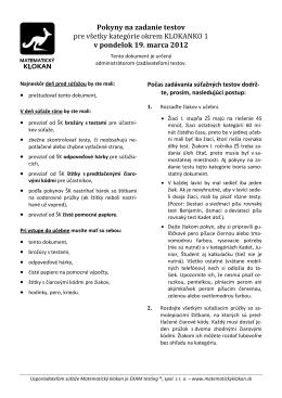 Pokyny na zadanie testov pre všetky kategórie okrem KLOKANKO 1