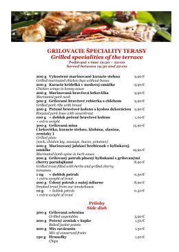 GRILOVACIE ŠPECIALITY TERASY Grilled specialities of the terrace