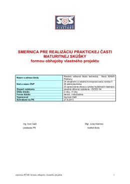 Smernica pre realizáciu praktickej časti maturitnej skúšky formou