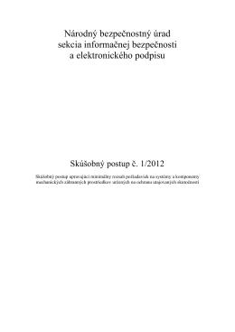 1/2012 Skúšobný postup upravujúci minimálny rozsah požiadaviek