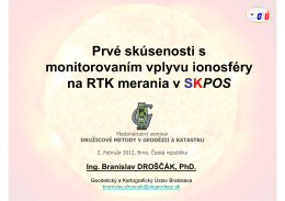 Prvé skúsenosti s monitorovaním vplyvu ionosféry na RTK merania v