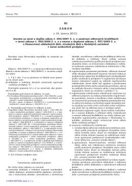 81/2013 Zákon, ktorým sa mení a dopĺňa zákon č. 293/2007 Z. z. o
