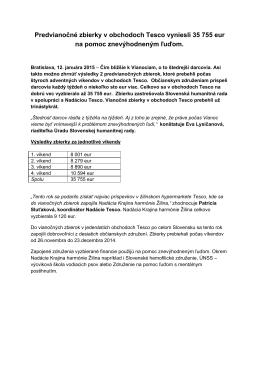 Predvianočné zbierky v obchodoch Tesco vyniesli 35 755 eur na