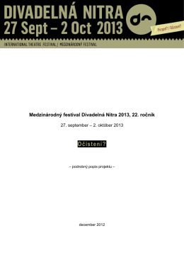 Projekt Medzinárodný festival Divadelná Nitra 2013, 22. ročník_SK