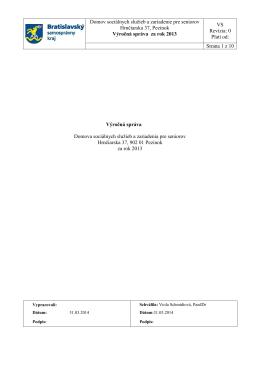 Výročná správa za rok 2013. - Domov sociálnych služieb Pezinok