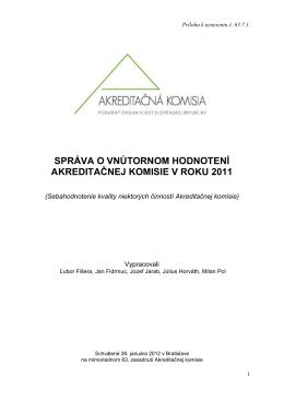 správa o vnútornom hodnotení akreditačnej komisie v roku 2011