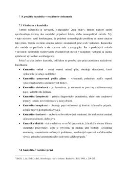 7 K použitiu kazuistiky v sociálnych výskumoch 7.1 Všeobecne o