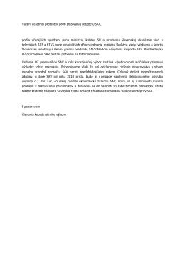 Vážení účastníci protestov proti znižovaniu rozpočtu SAV, podľa
