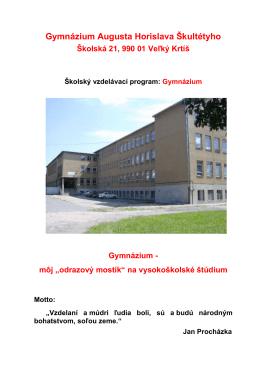 Gymnázium Augusta Horislava Škultétyho, Školská 21, 990 01 Veľký