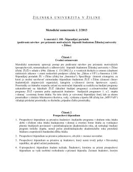 Ž ILINSK Á UNIVERZITAV Ž ILINE Metodické usmernenie č. 2/2013