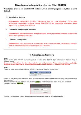 Návod na aktualizáciu firmvéru pre Glitel 3G811N 1. Aktualizácia