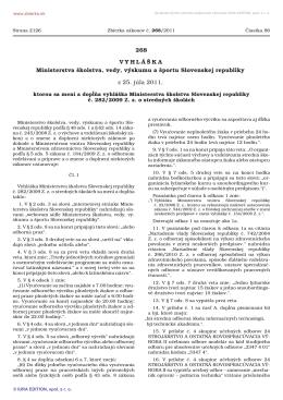 Vyhláška MŠVVŠ SR č. 268/2011 Z.z., ktorou sa dopĺňa vyhláška č