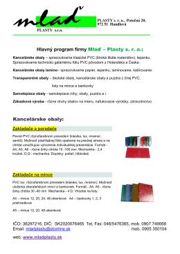 Hlavný program firmy Mlaď – Plasty s. r. o.: Kancelárske obaly: