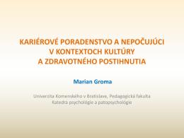 Nájdite si svojho sprievodcu - Doc. PhDr. Marian Groma, CSc.
