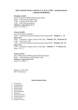 Kurz ochrany života a zdravia 2. 6. až 4. 6. 2014 – program kurzu s