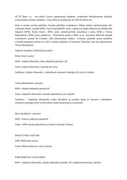 CK ŽP Šport a.s. má štatút Centra talentovanej mládeže, zriadeného