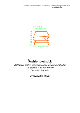 Školský poriadok Základnej školy s materskou školou Štefana Náhalku