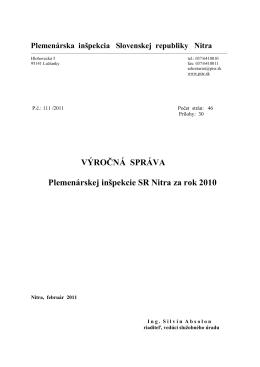 Výročná správa 2010 - Plemenárska inšpekcia Slovenskej republiky