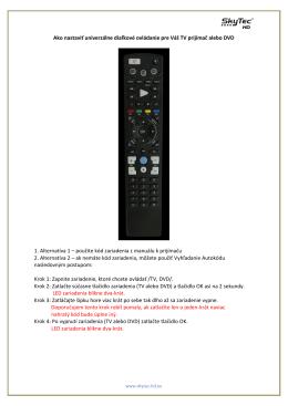 Ako nastaviť univerzálne diaľkové ovládanie pre Váš TV prijímač