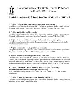 Realizácia projektov - Základná umelecká škola Jozefa Potočára