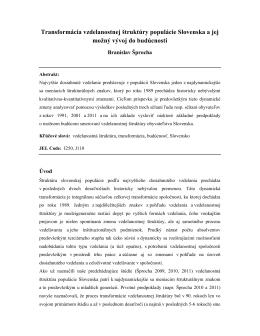 Transformácia vzdelanostnej štruktúry populácie Slovenska a jej