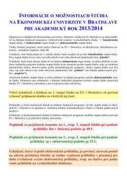 Všetci uchádzači o štúdium na 1. stupni štúdia na EU v Bratislave sú