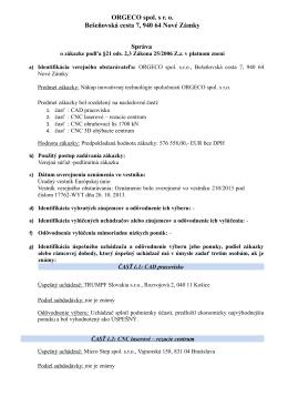 ORGECO spol. s r. o. Bešeňovská cesta 7, 940 64 Nové Zámky Správa