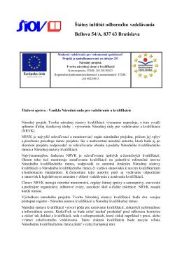 Štátny inštitút odborného vzdelávania Bellova 54/A, 837 63 Bratislava