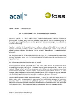 ACAL PLC nadobúda 100% akcií vo FOSS AS Fiberoptisk Systemsalg