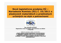 Nové legislatívne predpisy EÚ – Nariadenie Komisie (EÚ) č 10/2011